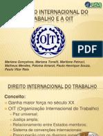 SLIDES O Direito Internacional Do Trabalho e a OIT