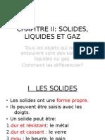 5EME PHYSIQUE CHAPITRE II SOLIDE, LIQUIDE, GAZ