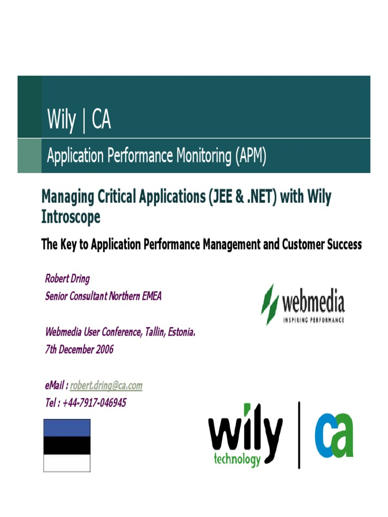 WILY, Managing Critical Applications With Wily Introscope, Robert Dring    Java (Programming Language)   Computer Network