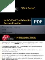 Virgin Mobile. Positioning, UBP, USP.....