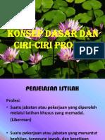 Konsep Dasar Dan.ciri-ciri Profesi Pptx