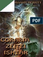 Abraham Merritt - Corabia Zeitei Ishtar