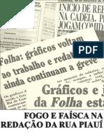 FECHADO - FOGO E FAÍSCA NA REDAÇÃO DA RUA PIAUÍ - MARIANA PASCHOAL