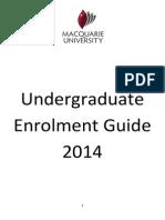 Macquarie UniUndergraduate Enrolment Guide 2014