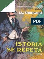 Ion Luca Caragiale - Istoria Se Repeta