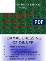 Formal Dressing of Dinner