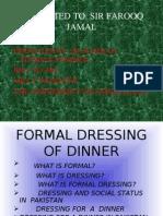 Formal Dressing of Dinner
