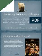 Preludio y Fuga de Los Vikingos