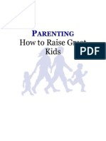 Parenting - How To Raise Great Kids