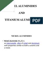 NICKEL ALUMINIDES and Titanium Aluminides