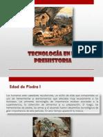 Tecnologia en La Prehistoria