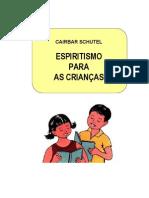 Espiritismo Para as Crianças (Cairbar Schutel)