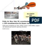 Folia de Rua têm 36 ocorrências, 19 detidos e 155 atendimentos do Samu em quatro dias