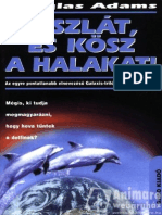 Douglas Adams Galaxis4 Viszlat Es Kosz a Halakat