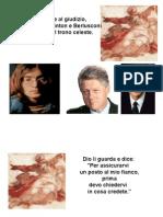 Lennon, Clinton e .... Berlusconi da Dio