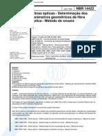 NBR 14422 - Fibra Opticas - Determinacao Dos Parametros Geometricos Da Fibra Optica - Metodo de e