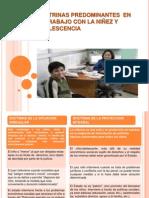 DOCTRINAS PREDOMINANTES  EN EL TRABAJO CON LA NIÑEZ