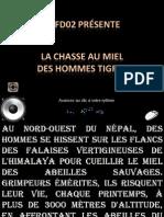 Chasse Au Miel, Tibet