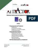 Sistema Activo para la Captación del Rayo-attractor