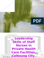 leadership skills of staff nurses in private health care facilities, calbayog city