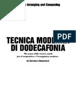 Gordon Delamont - Tecnica Moderna Di Dodecafonia()