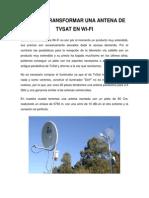 Construccion de Antena Wi - Fi a Partir de Tvsat