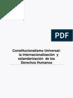 Constitucionalismo Universal la internacionalización  y estandarización  de los Derechos Humanos.pdf