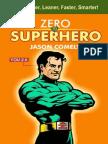 Zero to Superhero