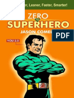 Zero to Superhero