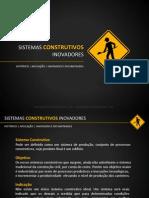 Sistemas Construtivos Inovadores