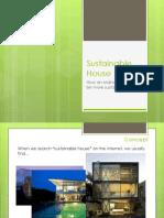 Sustainable House - PBF Presentation