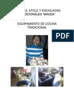 Tamales y atole y enchiladas tradicionales doña Magda