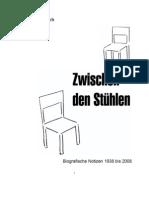 Zwischen den Stühlen - Biografische Notizen 1938 bis 2008