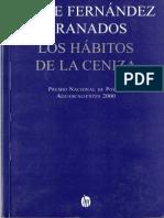 Fernández Granados Jorge- Los hábitos de la ceniza