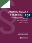 Wydanie II. Aspekty prawne i ekonomiczne ponownego wykorzystania informacji publicznej dla informatyków - ujęcie praktyczne