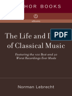 Lebrecht, Norman - The Life and Death of Classical Music Featuring the 100 Best and 20 Worst Recordings Ever Made