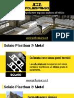 Caratteristiche del Solaio Plastbau Metal   Poliespanso Srl