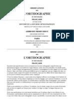 OBSERVATIONS sur l'ortographe ou ortografie française - Firmin Didot