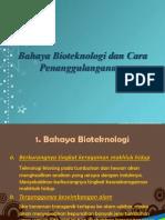 Bahaya Bioteknologi Dan Cara Penanggulangannya Tugas Bio (Bioteknologi)