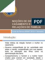 NOÇÕES DE DIREITO NO CASAMENTO E NAS RELAÇÕES DE FAMÍLIA ADMAF