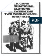Ed. H. Carr. International Relations Between the Two World Wars, 1919-1939