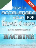 Wing Chun Acceleration