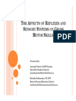 The Affects of Reflexes and Sensory Systems on Gross Motor Skills