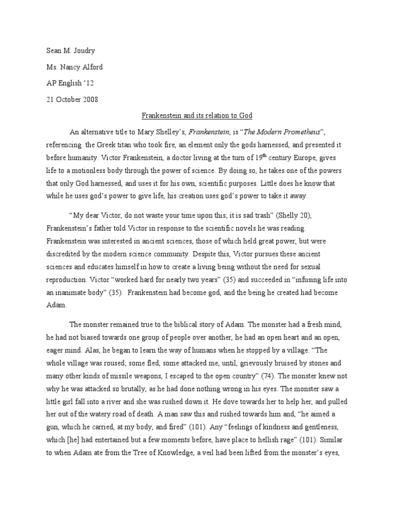 frankenstein similarities essay Both victor and macbeth have great qualities victor is smart and curious he wants to fight disease and discover the mysteries of nature macbeth has a high ranking in society and has authority.