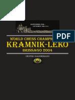 World Chess Championship Kramnik-leko Brissago 2004