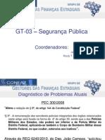 Acompanhamento Dos Trabalhos Do GT 03 Seguranca Publica 2011 06