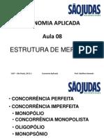 AULA 08 - ESTRUTURA DE MERCADO - UNIVERSIDADE SÃO JUDAS TADEU