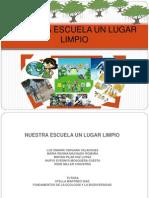 nuestraescuelaunlugarlimpio-100420202107-phpapp02
