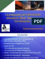 LA PROPUESTA DE INTERV EDUCAT. Tipos, Fases y su Formalización