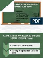 Karateristik Dan Rancang Bangun Sistem Ekonomi Islam